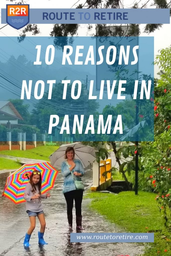 10 Reasons Not to Live in Panama