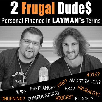 Guest Appearance on the 2 Frugal Dudes Podcast