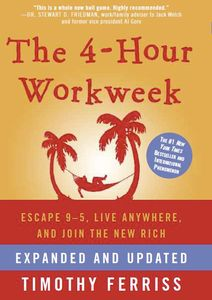 Reading - The 4-Hour Workweek by Timothy Ferriss