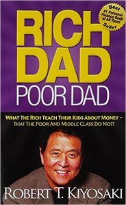Reading - Rich Dad Poor Dad by Robert Kiyosaki