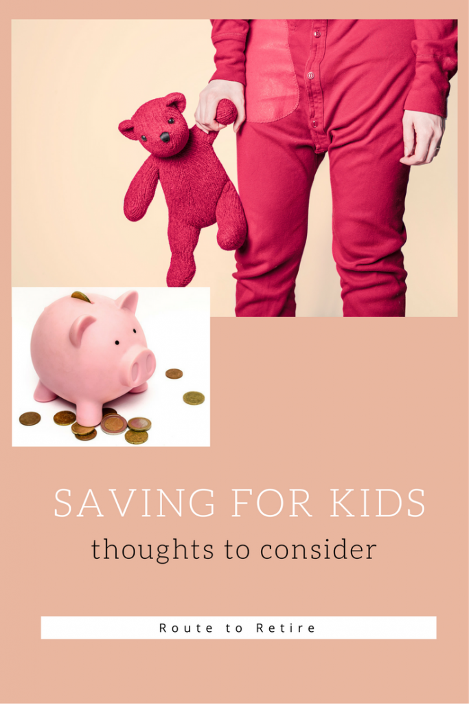 Saving for Kids - Thoughts to Consider