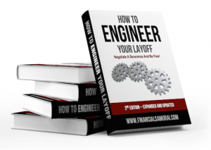 How to Engineer Your Layoff