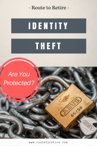 Identity Theft - Are You Protected?