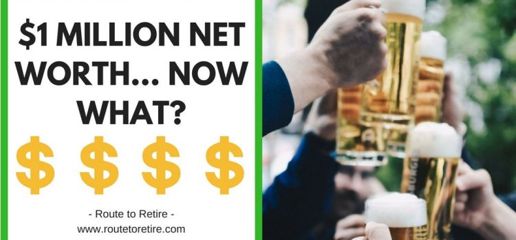 $1 Million Net Worth... Now What?