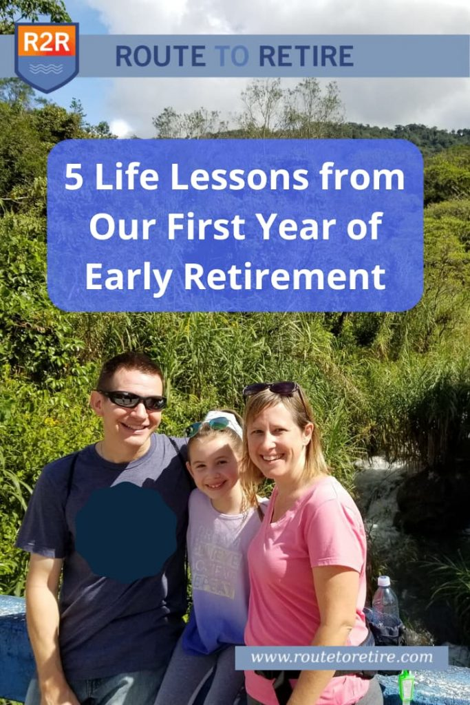 5 Life Lessons from Our First Year of Early Retirement