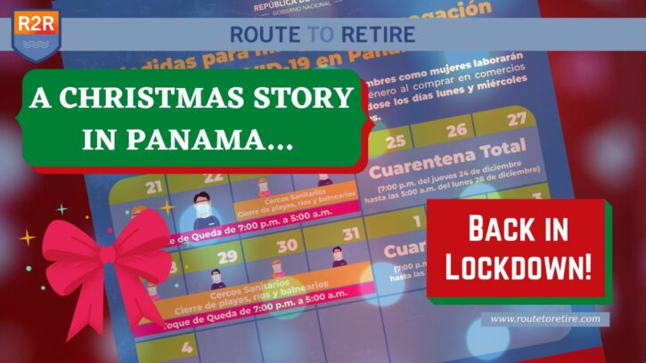 A Christmas Story in Panama… Back in Lockdown!