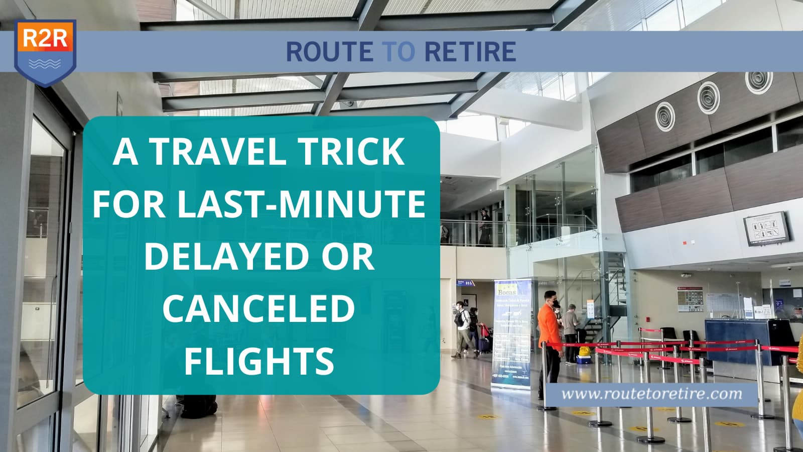 A Travel Trick for Last-Minute Delayed or Canceled Flights
