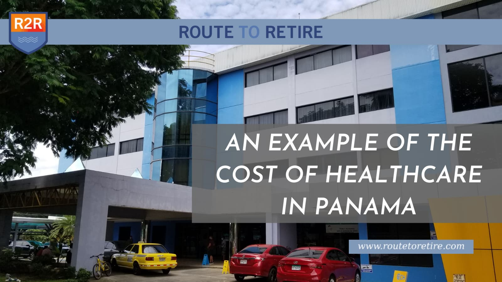 An Example of the Cost of Healthcare in Panama