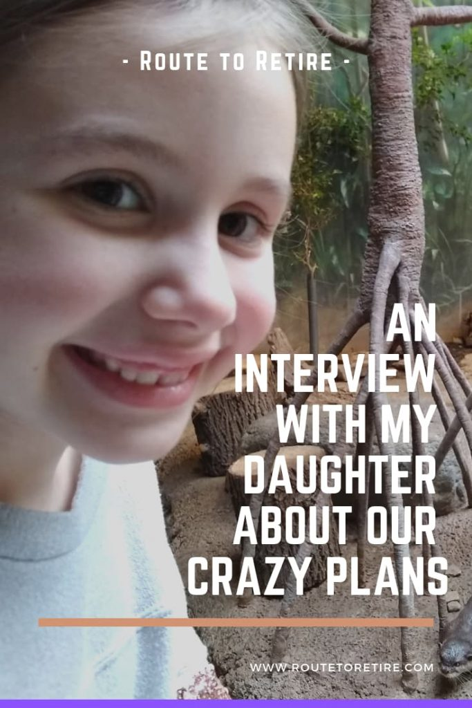 An Interview with My Daughter about Our Crazy Plans