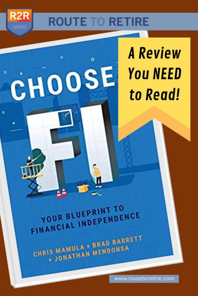 Book Review: Choose FI: Your Blueprint to Financial Independence