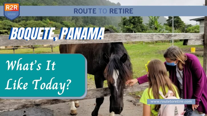 Boquete, Panama – What's It Like Today?