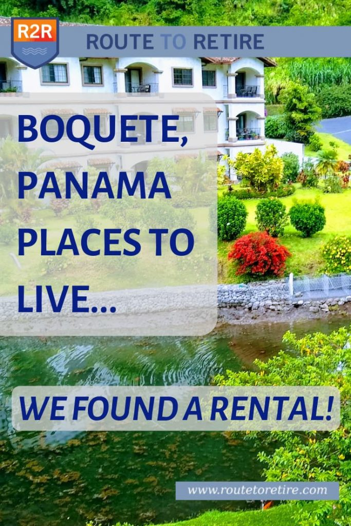 Boquete, Panama Places to Live... We Found a Rental!