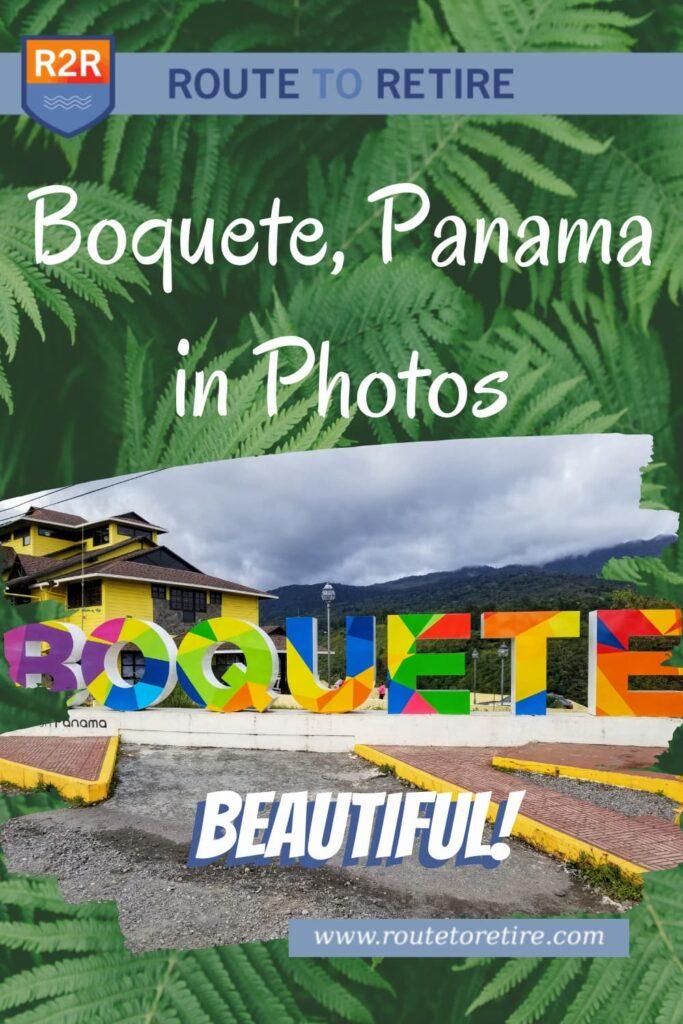 Boquete, Panama in Photos - Beautiful!