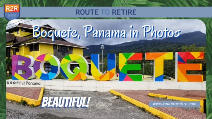 Boquete, Panama in Photos - Beautiful!