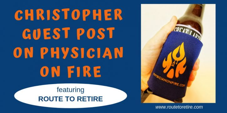 Christopher Guest Post on Physician on FIRE