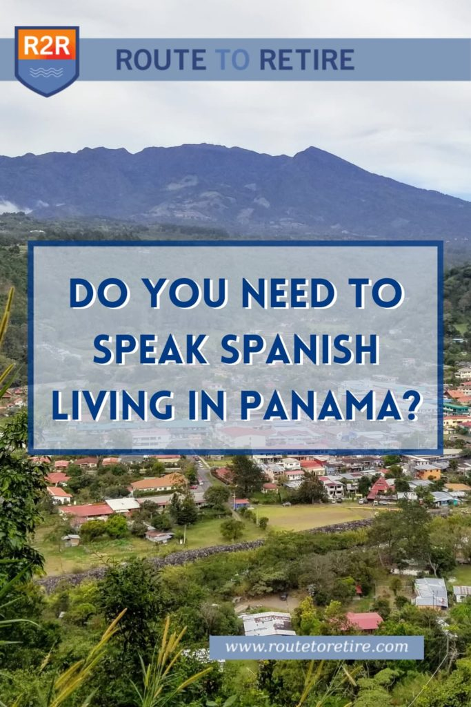 Do You Need to Speak Spanish Living in Panama?