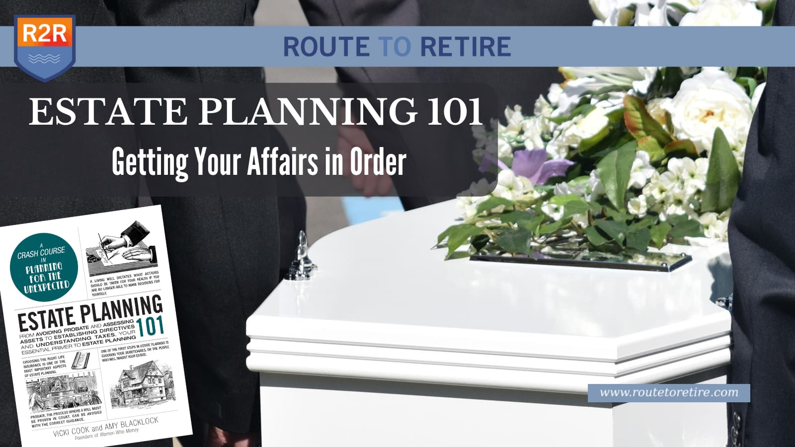 Estate Planning 101 – Getting Your Affairs in Order