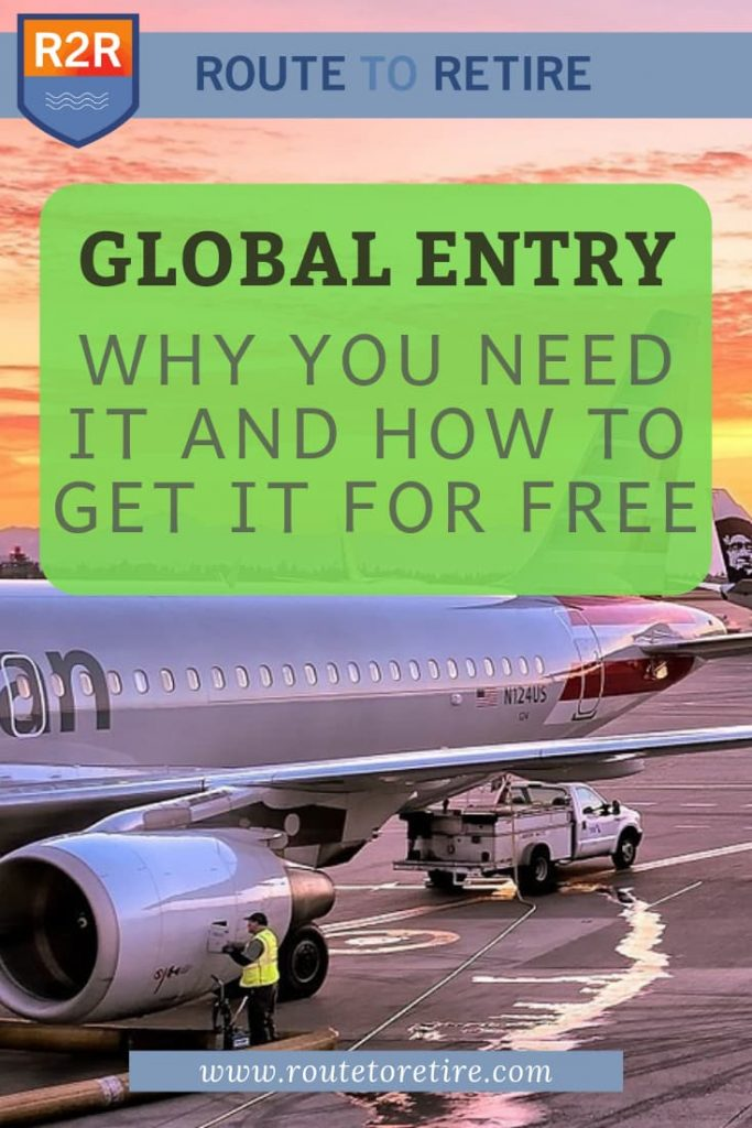 Global Entry - Why You Need It and How to Get It for Free