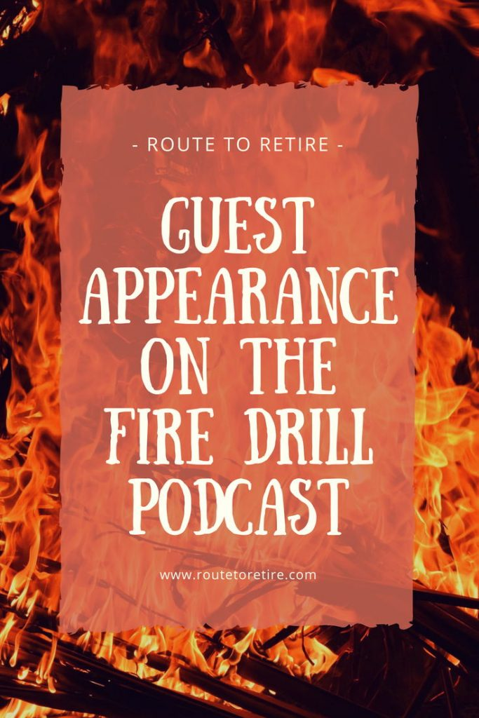 Guest Appearance on the FIRE Drill Podcast