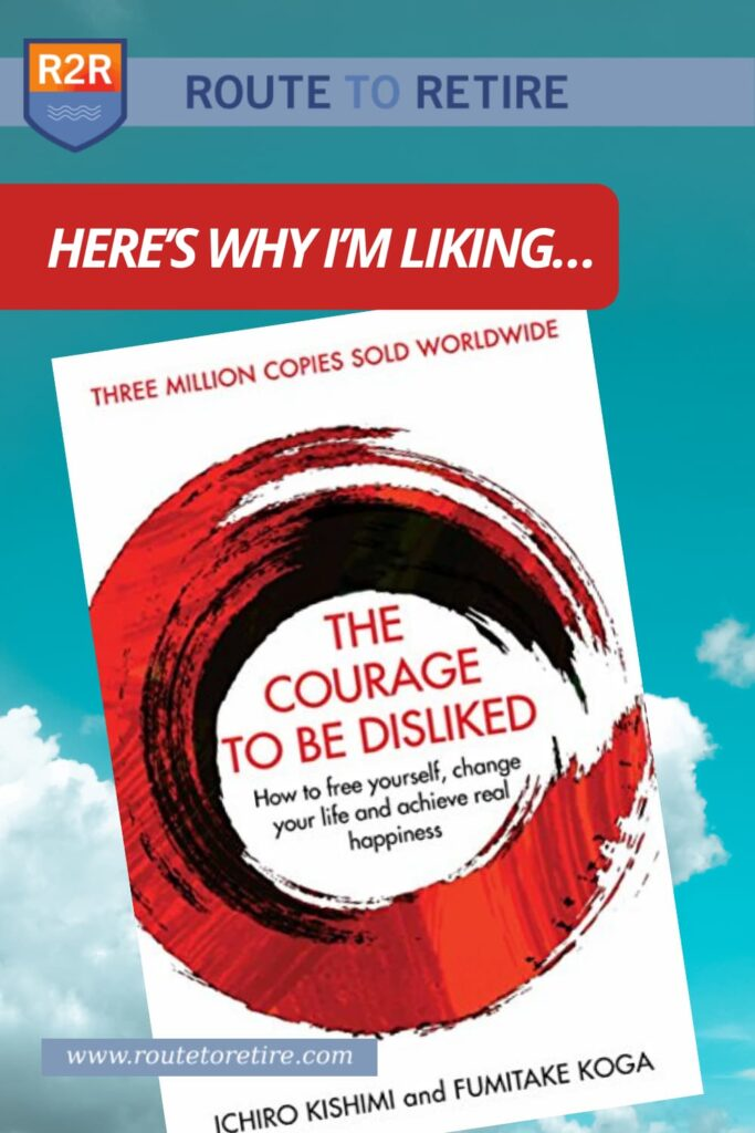 Here's Why I'm Liking… The Courage to Be Disliked