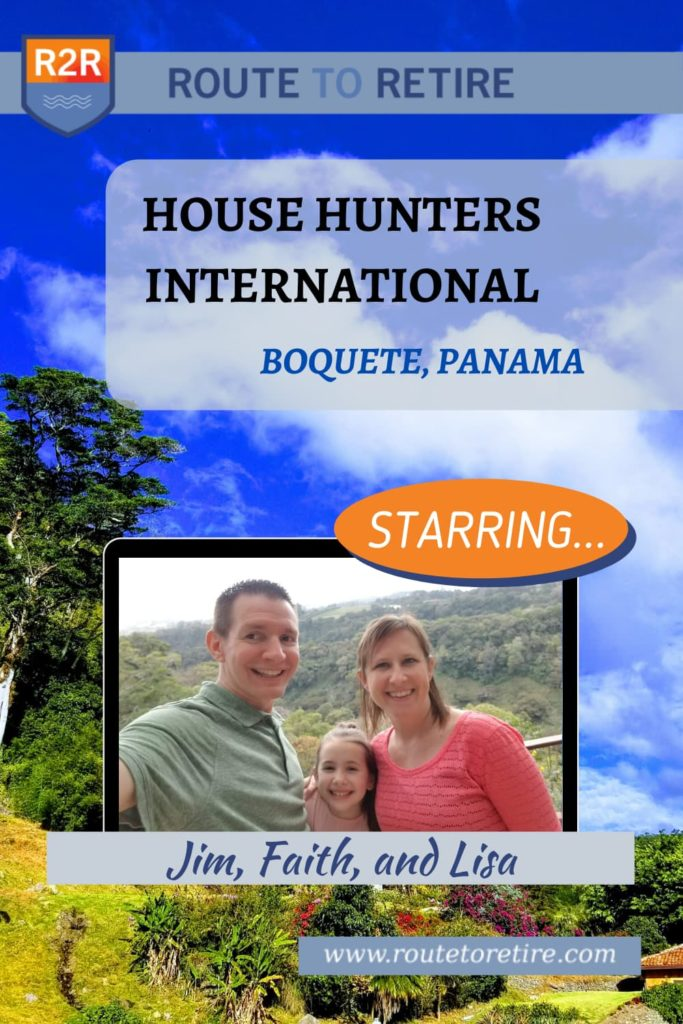 House Hunters International (Panama) - Jim, Lisa, & Faith
