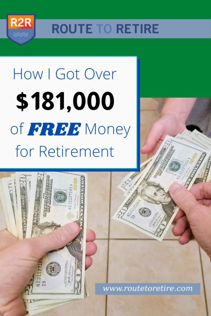 How I Got Over $181,000 of Free Money for Retirement