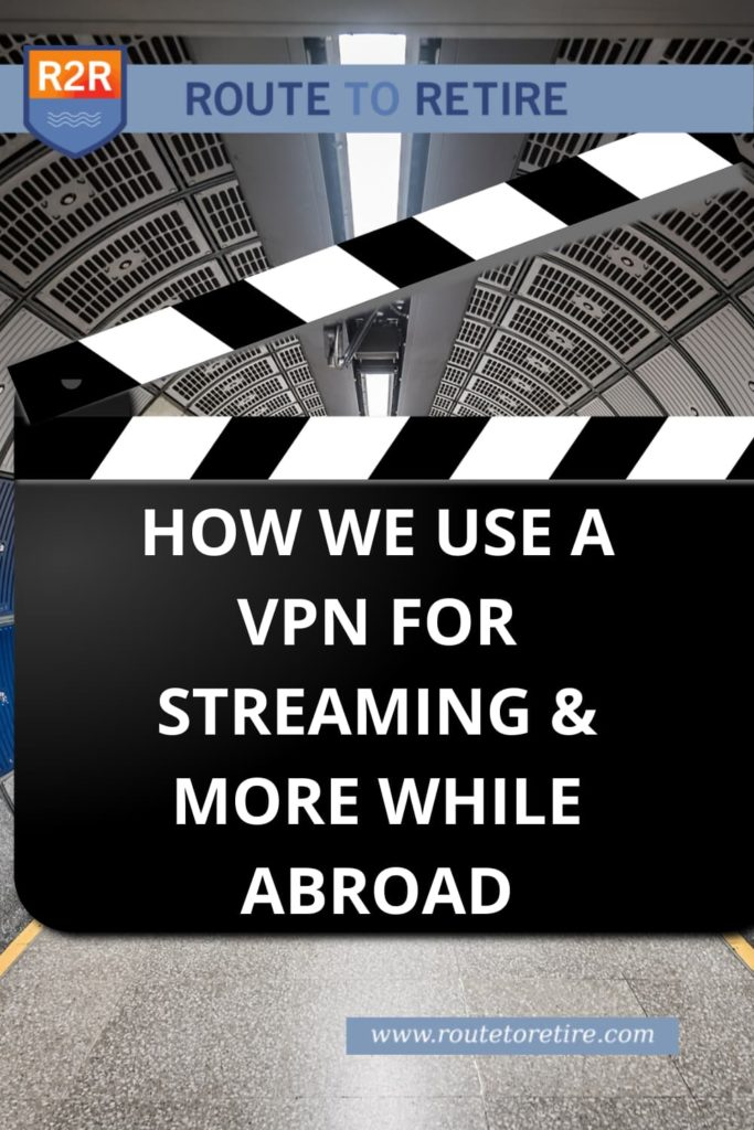 How We Use a VPN for Streaming & More While Abroad