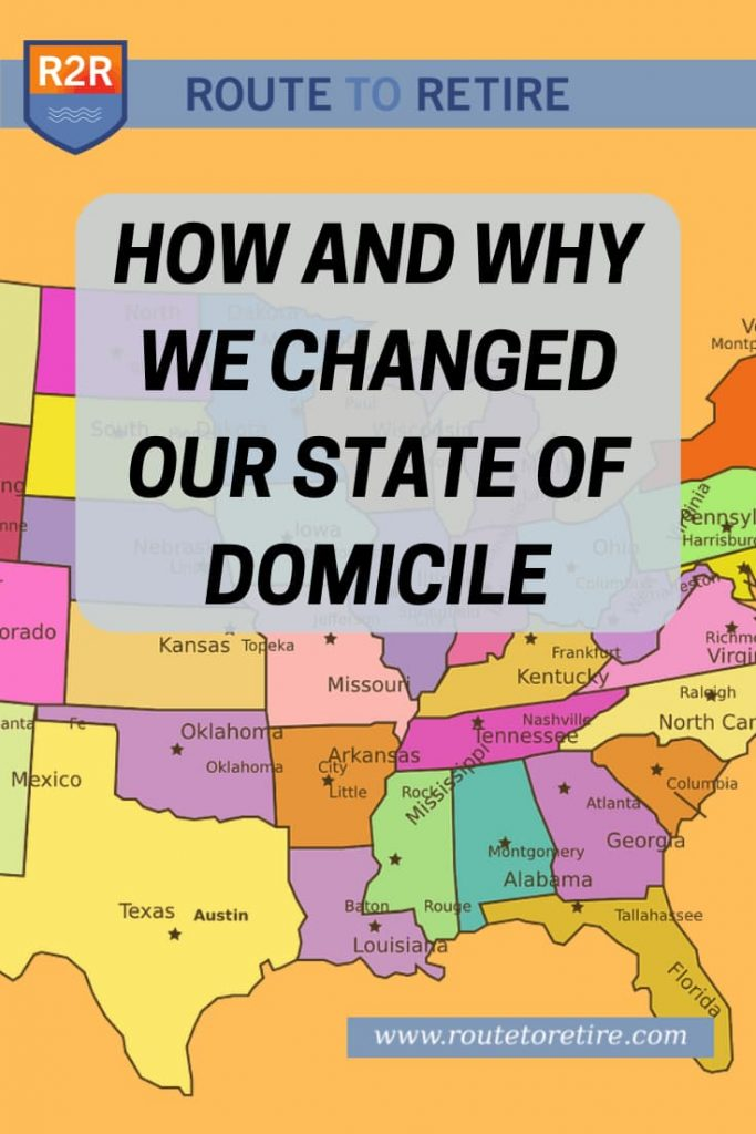 How and Why We Changed Our State of Domicile