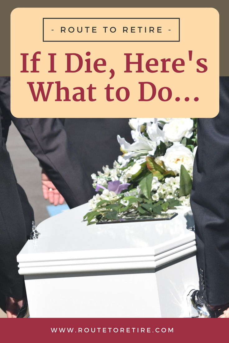 If I Die, Here's What to Do...
