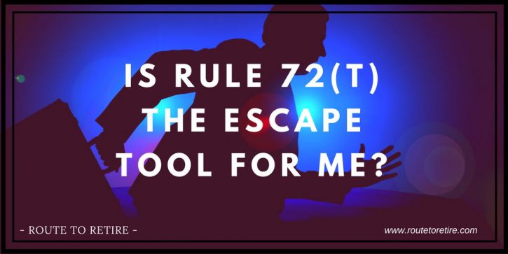 Is Rule 72(t) the Escape Tool for Me