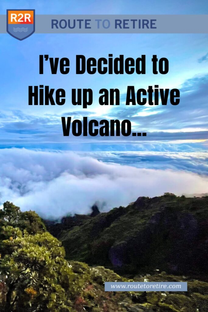 I've Decided to Hike up an Active Volcano...