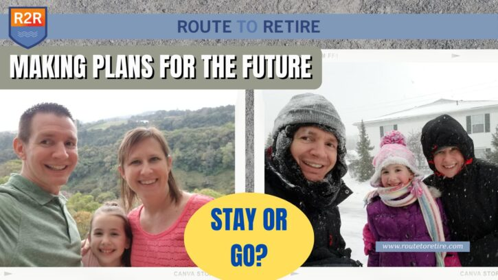 Making Plans for the Future – Stay or Go?