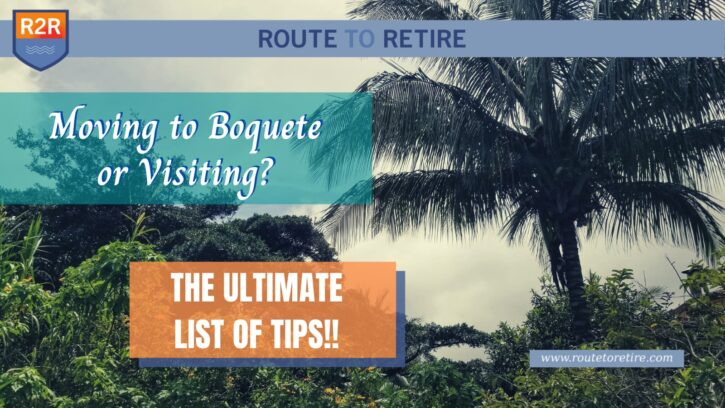 Moving to Boquete or Visiting? The Ultimate List of Tips!!