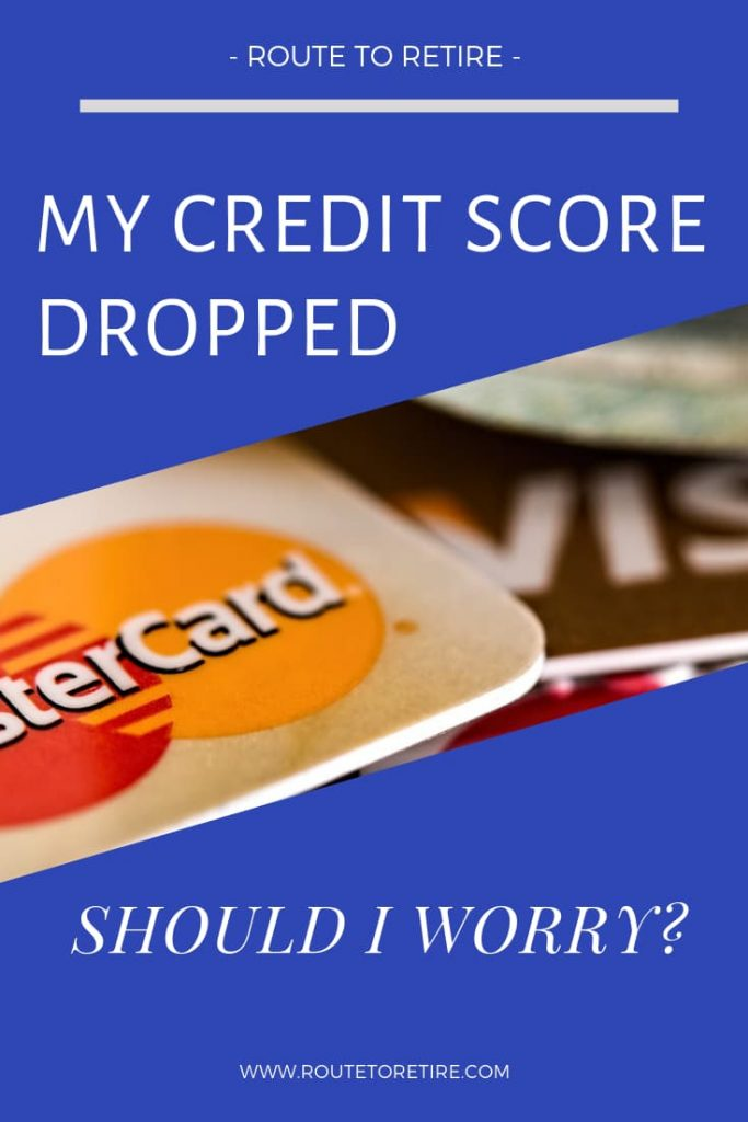 683 Credit Score >> My Credit Score Dropped Should I Worry Route To Retire