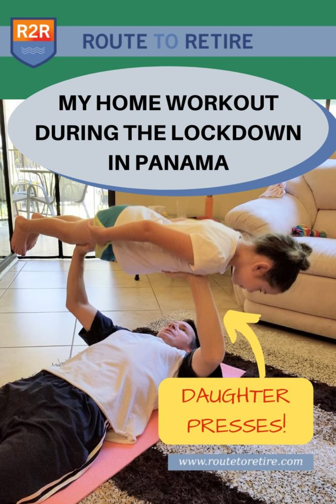 My Home Workout during the Lockdown in Panama