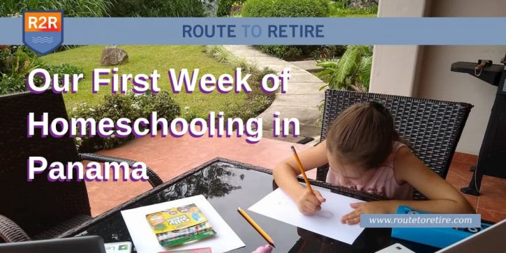 Our First Week of Homeschooling in Panama