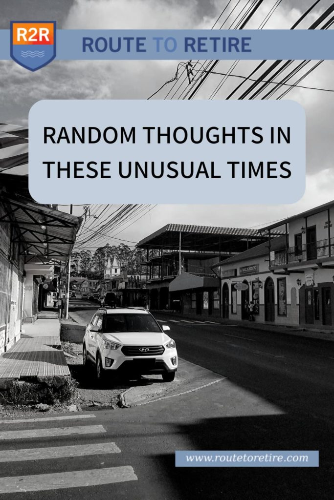 Random Thoughts in These Unusual Times