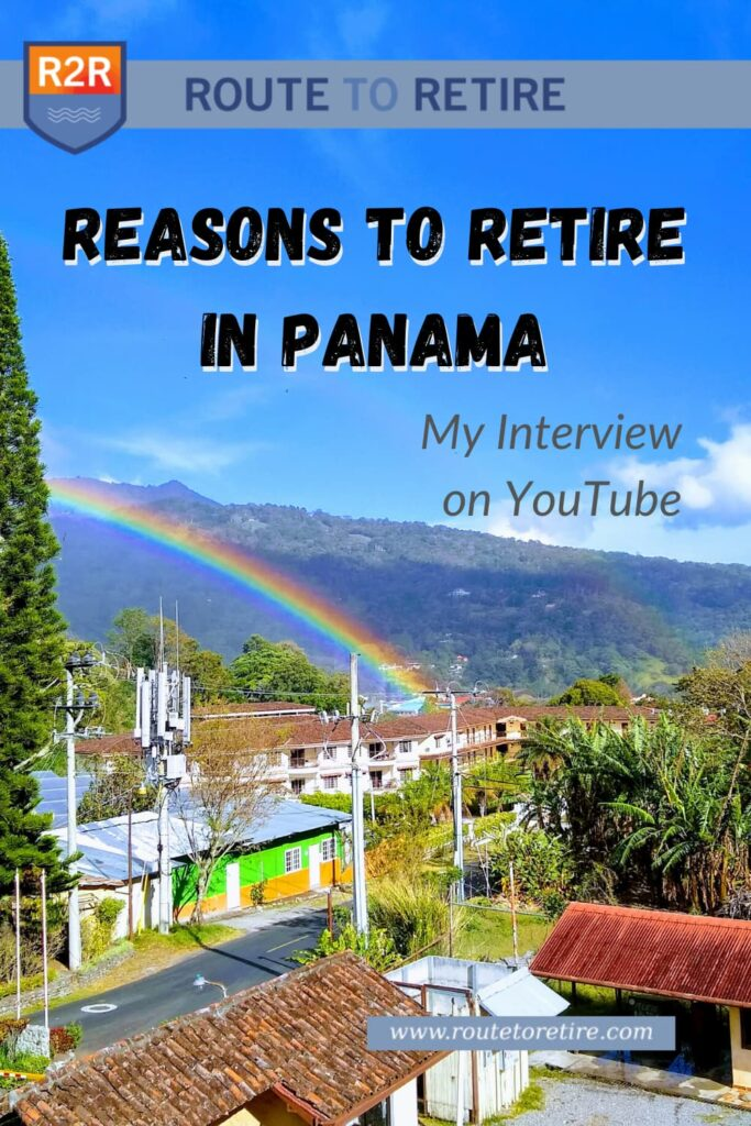 Reasons to Retire in Panama - My Interview on YouTube