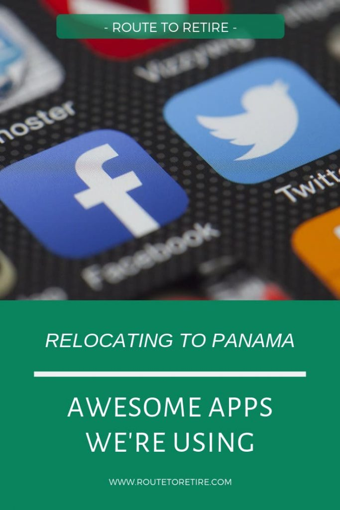 Relocating to Panama - Awesome Apps We're Using - Route to Retire