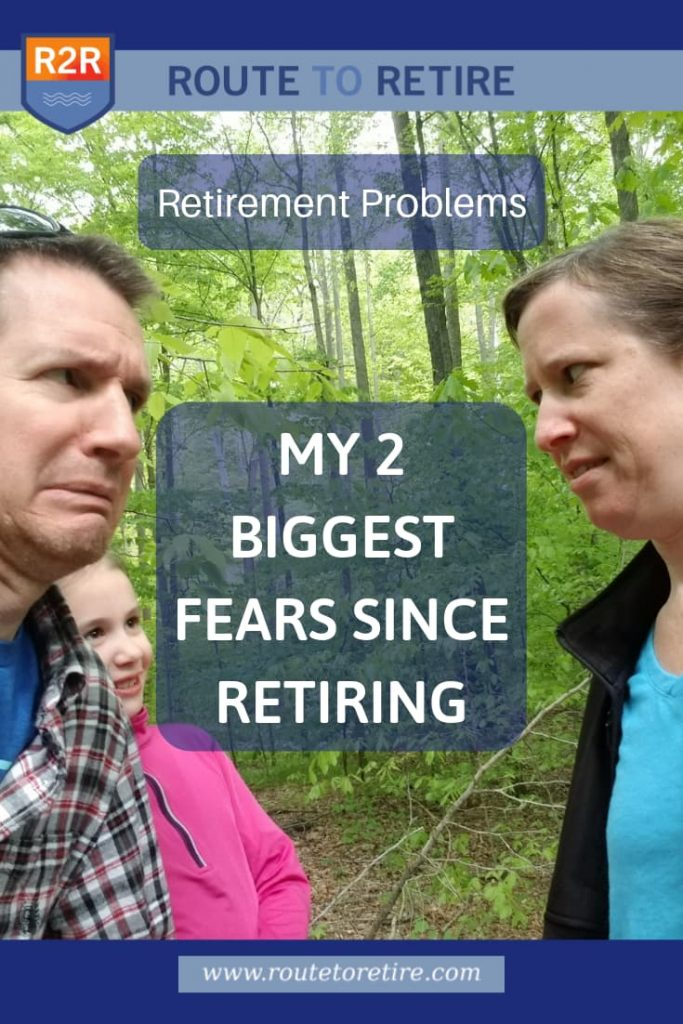 Retirement Problems: My 2 Biggest Fears Since Retiring
