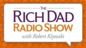 The 10 Best Financial Podcasts - The Rich Dad Radio Show