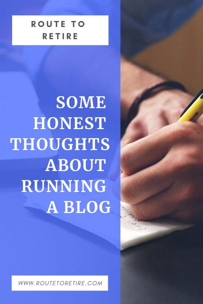 Some Honest Thoughts about Running a Blog