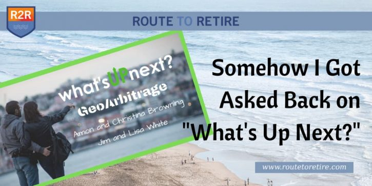 What's Up Next? - Geoarbitrage Podcast