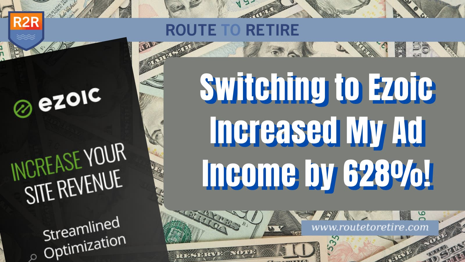 Switching to Ezoic Increased My Ad Income by 628%!