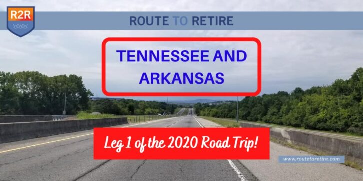 Tennessee and Arkansas - Leg 1 of the 2020 Road Trip!