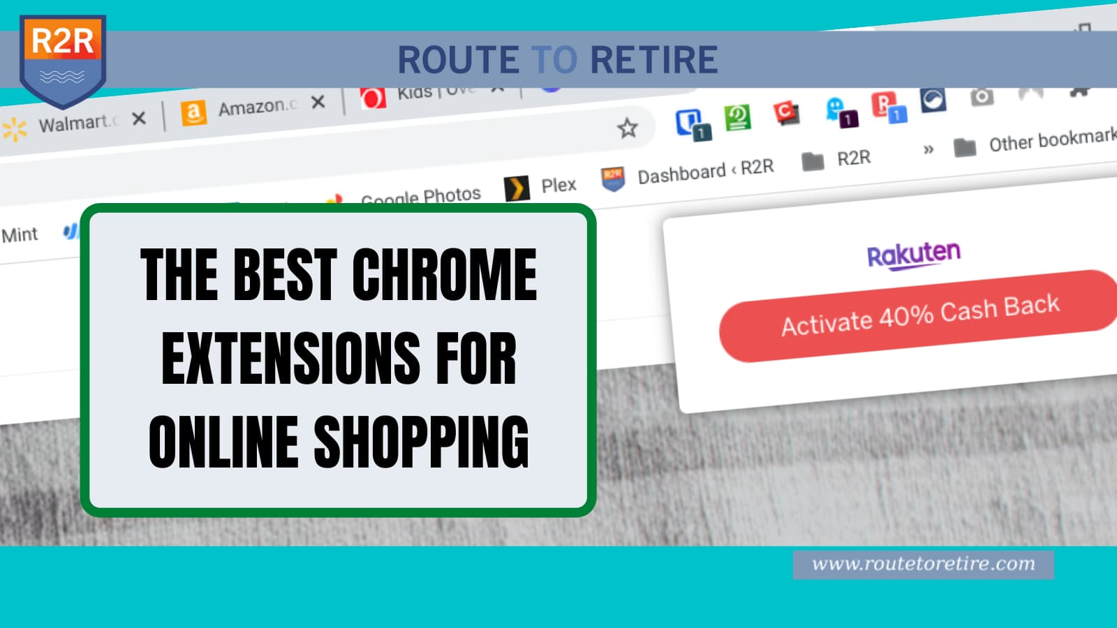 The Best Chrome Extensions for Online Shopping $$$   Route to Retire