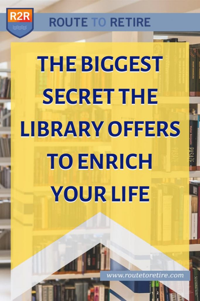 The Biggest Secret the Library Offers to Enrich Your Life