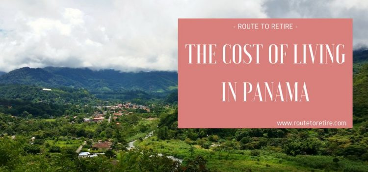 The Cost of Living in Panama… Geoarbitrage at Work!