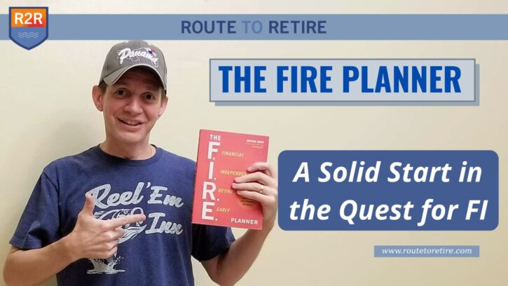 The FIRE Planner – A Solid Start in the Quest for FI