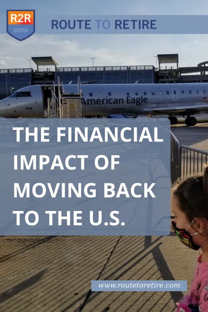 The Financial Impact of Moving Back to the U.S.